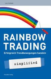 Rainbow-Trading: Erfolgreich Trendbewegungen handeln