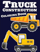 Truck Construction Coloring Book Book PDF