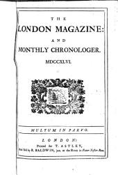 The London Magazine, and Monthly Chronologer: Volume 15