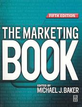 The Marketing Book: Edition 5