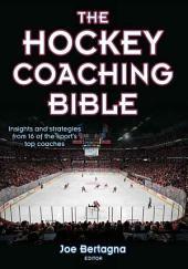 Hockey Coaching Bible , The