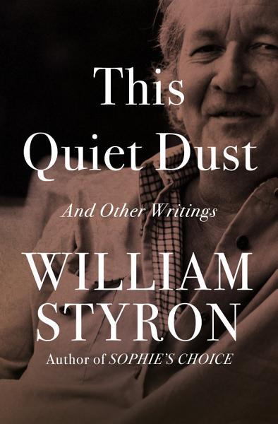 Download This Quiet Dust Book