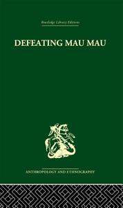 Defeating Mau Mau