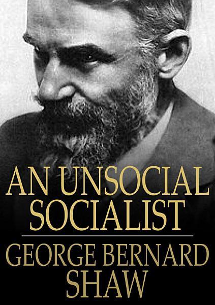 Download An Unsocial Socialist Book