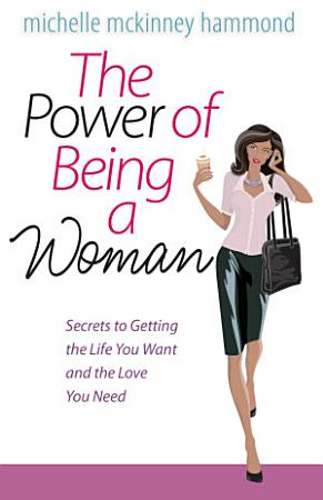 The Power of Being a Woman PDF