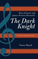 Hans Zimmer and James Newton Howard's The Dark Knight