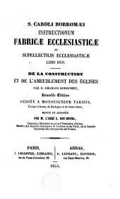 Instructionum fabricae ecclesiasticae et supellectilis ecclesiasticae libri duo