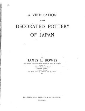 A Vindication of the Decorated Pottery of Japan PDF