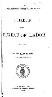 Bulletin of the Bureau of Labor: Issues 69-73