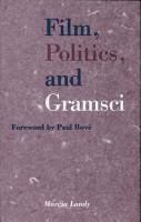 Film  Politics  and Gramsci PDF