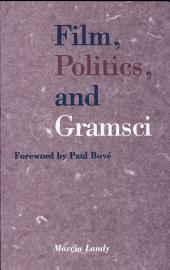 Film, Politics, and Gramsci