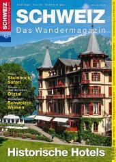Historische Hotels: Wandermagazin SCHWEIZ 5_2015