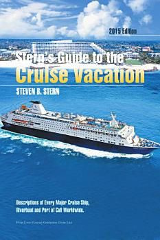 Stern s Guide to the Cruise Vacation  2015 Edition PDF