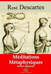 Méditations métaphysiques: Nouvelle édition augmentée
