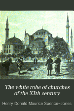 The White Robe of Churches of the XIth Century