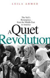 Quiet Revolution: The Veil's Resurg