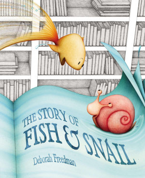 The Story of Fish and Snail PDF