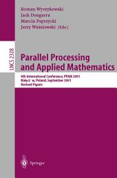 Parallel Processing and Applied Mathematics: 4th International Conference, PPAM 2001 Naleczow, Poland, September 9-12, 2001 Revised Papers