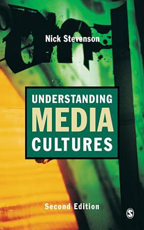 Understanding Media Cultures PDF