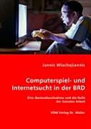 Computerspiel  und Internetsucht in der BRD PDF