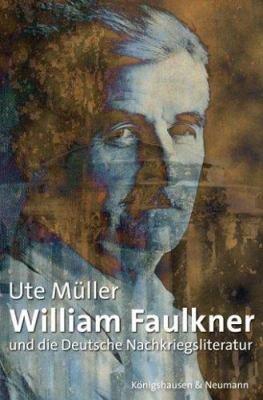 William Faulkner und die Deutsche Nachkriegsliteratur PDF