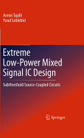 Extreme Low Power Mixed Signal IC Design PDF