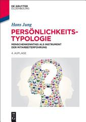 Persönlichkeitstypologie: Menschenkenntnis als Instrument der Mitarbeiterführung, Ausgabe 4