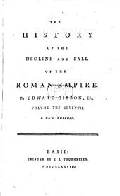 The History Of The Decline And Fall Of The Roman Empire: 7