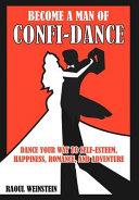 Become a Man of Confi-dance