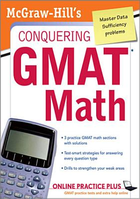 McGraw Hill s Conquering the GMAT Math