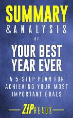 Smmary & Analysis of Your Best Year Ever
