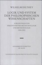 Logik und System der philosophischen Wissenschaften: Vorlesungen zur erkenntnistheoretischen Logik und Methodologie (1864-1903)