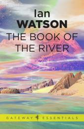 The Book of the River: Black Current, Book 1