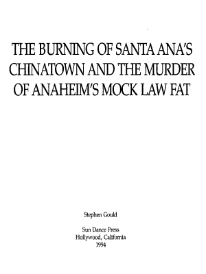 The Burning of Santa Ana s Chinatown and the Murder of Anaheim s Mock Law Fat
