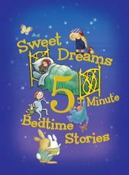 Sweet Dreams 5 Minute Bedtime Stories PDF