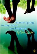 Mama s Going to Buy You a Mockingbird