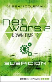 netwars 2 - Down Time 2: Suspicion: Thriller