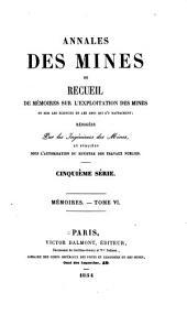 Annales des mines, ou Recueil de mémoires sur l'exploitation des mines, et sur les sciences qui s'y rapportent