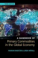 A Handbook of Primary Commodities in the Global Economy PDF