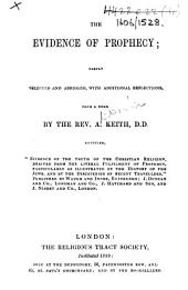 """The Evidence of Prophecy; partly selected and abridged, with additional reflections, ... from a work by ... A. K. entitled """"Evidence of the truth of the Christian Religion,"""" etc"""