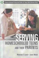 Serving Homeschooled Teens and Their Parents PDF