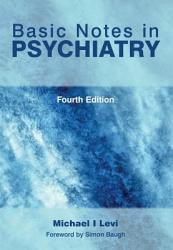 Basic Notes in Psychiatry PDF