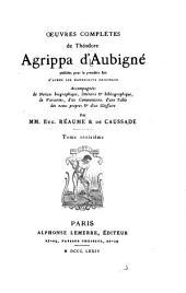 Oeuvres complètes de Théodore Agrippa d'Aubigné: Le printemps. Poésies. La création. 1874
