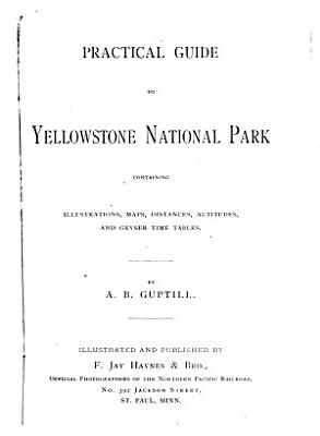 Practical Guide to Yellowstone National Park PDF