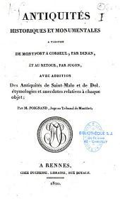 Antiquités historiques et monumentales à visiter de Montfort à Corseul par Dinan, et, au retour, par Jugon