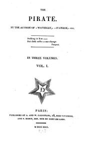 The Pirate: In Three Volumes, Volume 1