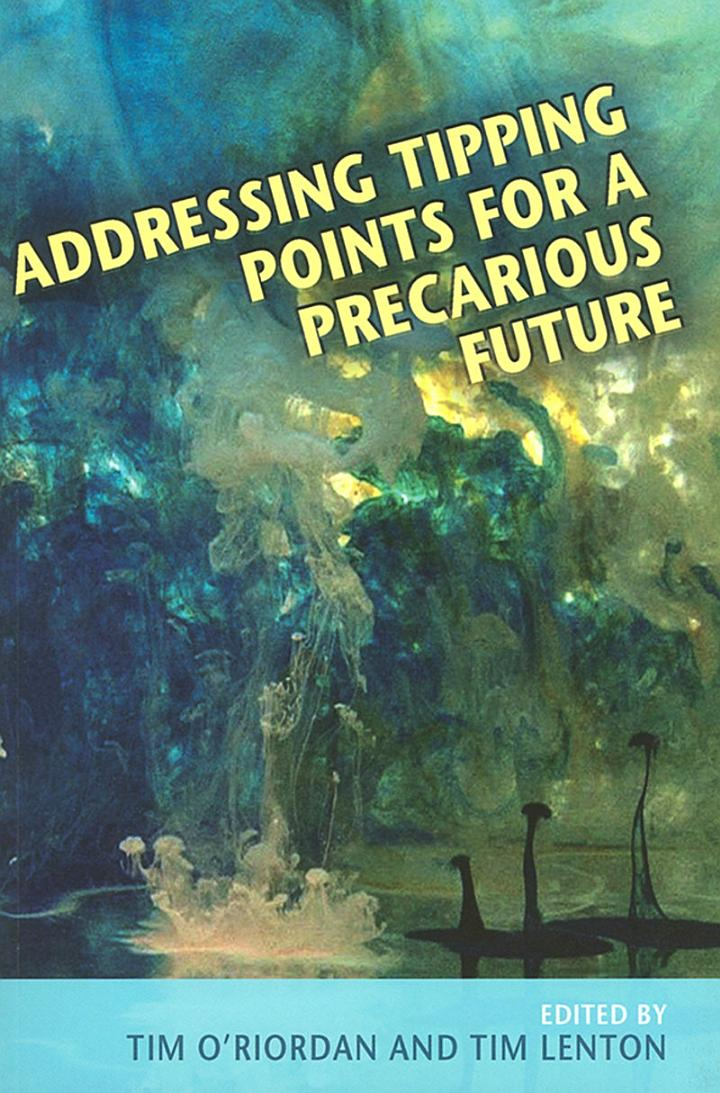 Addressing Tipping Points for a Precarious Future