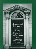 An Illustrated Glossary of Early Southern Architecture and Landscape PDF