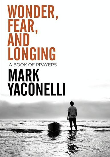 Wonder  Fear  and Longing  eBook PDF