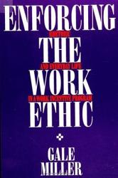 Enforcing the Work Ethic